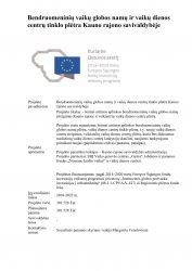 Bendruomeninių vaikų globos namų ir vaikų dienos centrų tinklo plėtra Kauno rajono savivaldybėje